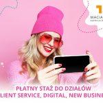 Płatny staż do działów: Client Service, Digital, New Business